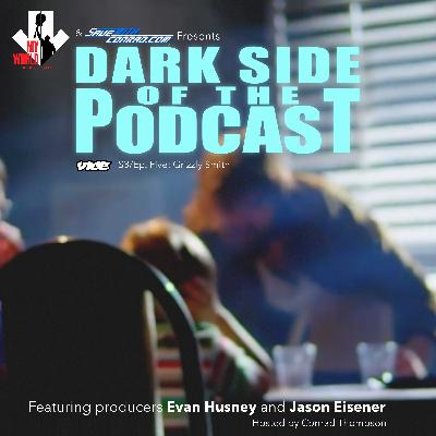 Episode 5: Dark Side Of The Podcast: Grizzly Smith
