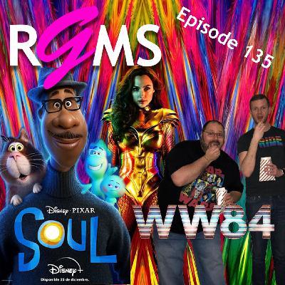 RGMS EP 135: Soul / Wonder Woman 1984