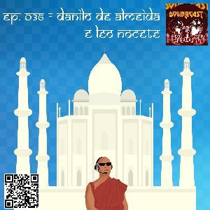Mongecast #036 - Danilo de Almeida e Leo Nocete (Doublecast)