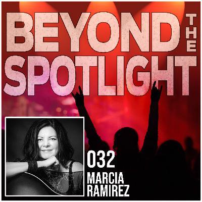 Ep. 032: Marcia Ramirez - Singer/Songwriter & Background Vocalist