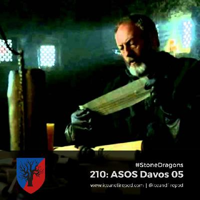 210 – A Storm Of Swords Chapter 54 – Davos 05 #StoneDragons