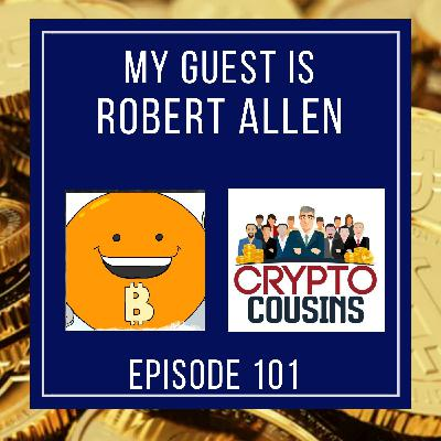 Robert Allen - Bitcoin and Friends