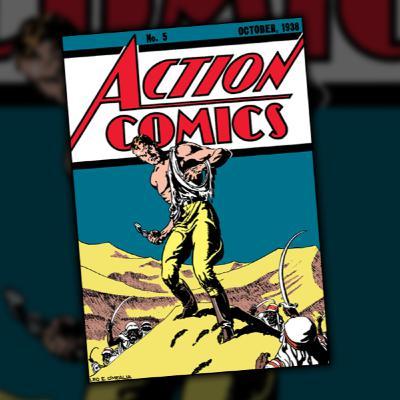 Action Comics #5 (October, 1938)