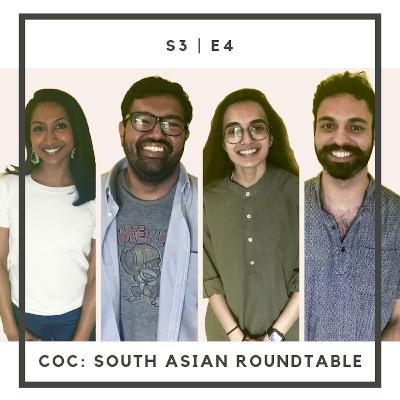 S3:E4 | South Asian Roundtable