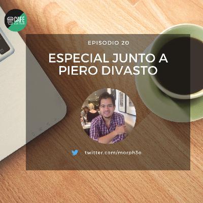 Especial junto a Piero Divasto