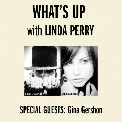 Gina Gershon Visits With Linda on 'What's Up With Linda Perry!'