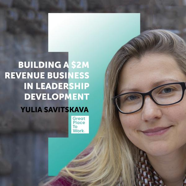 #9 Yulia Savitskaya: Building a $2M Revenue Business in Leadership Development