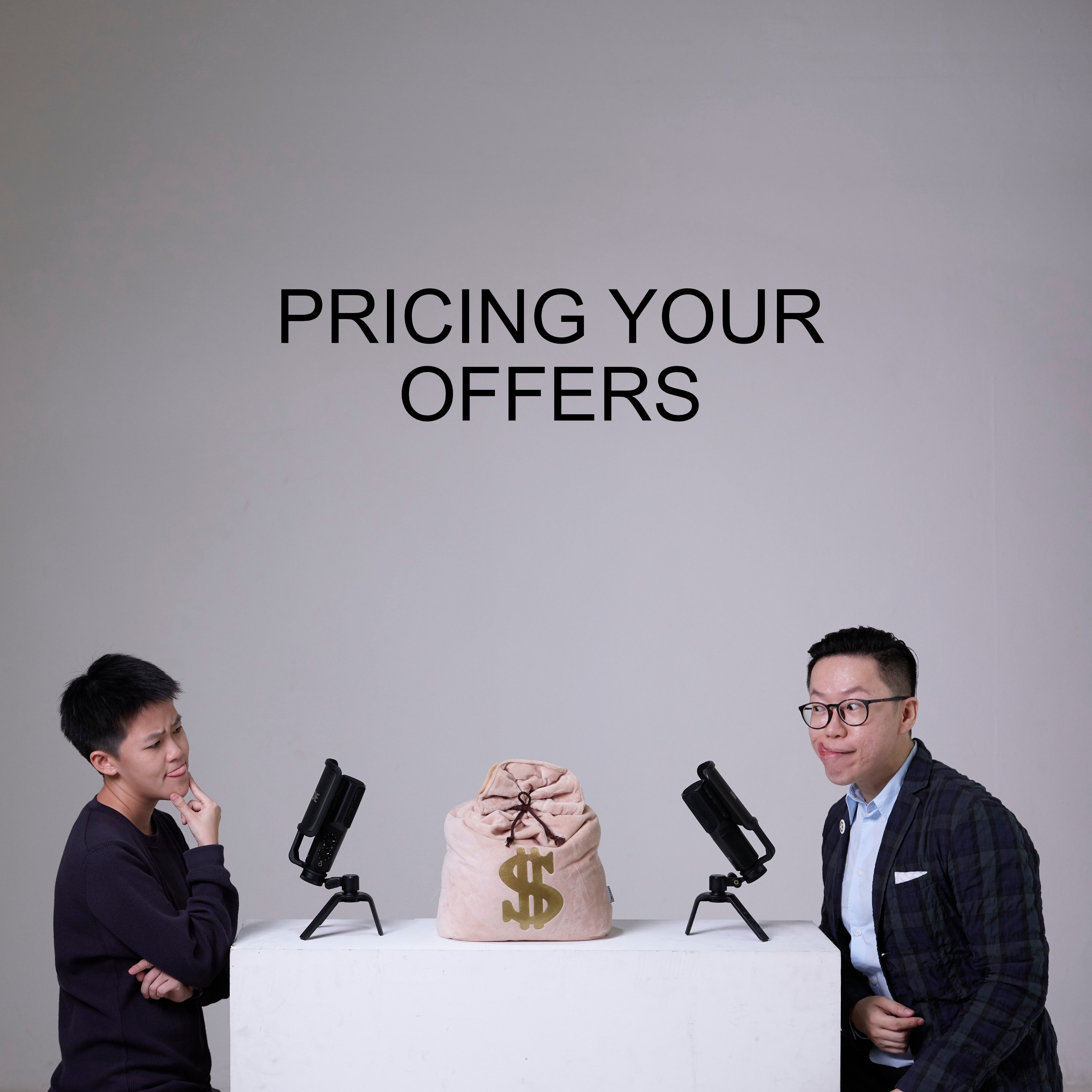 Ep #26 - Pricing Your Offers