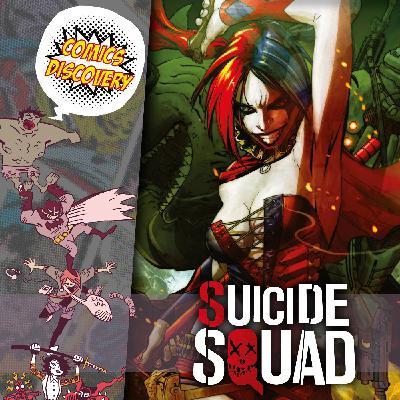 ComicsDiscovery S05E47: Suicide Squad
