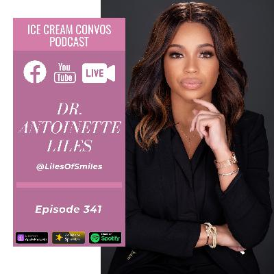 Ep. 341: 'Belle Collective' Star Dr. Antoinette Liles