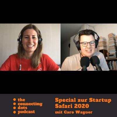 Startup Safari Special: Veranstalterin Caro Wagner über Konzept, Details & Besonderheiten der Safari 2020