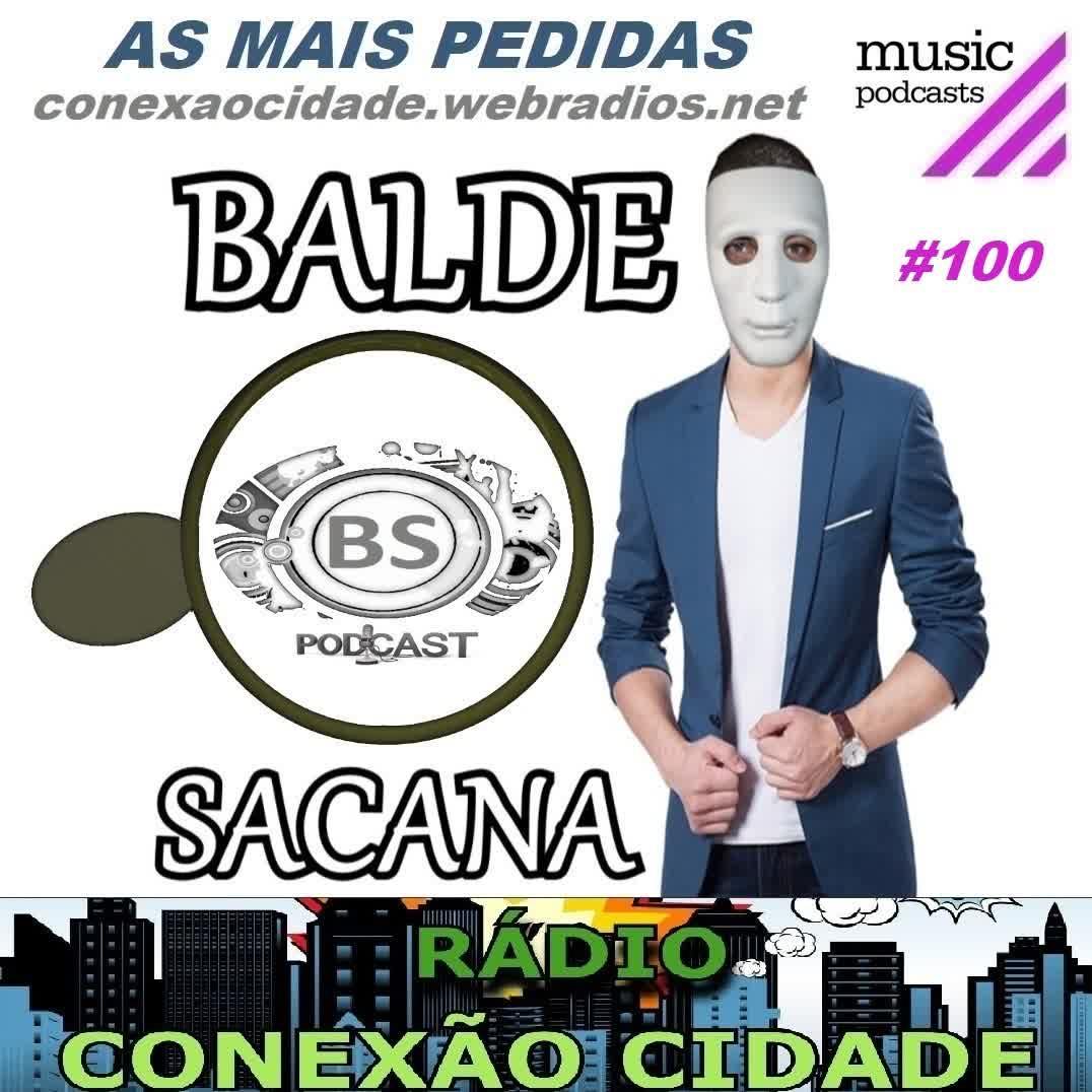 #100 AS MIX POPULAR MAIS PEDIDAS COM BALDE SACANA. COMPLETO