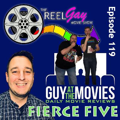 RGMS EP 119: Guy at the Movies Fierce Five