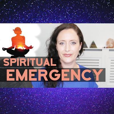 Spiritual Emergency: Emerging from The Emergency & Ways To Heal.