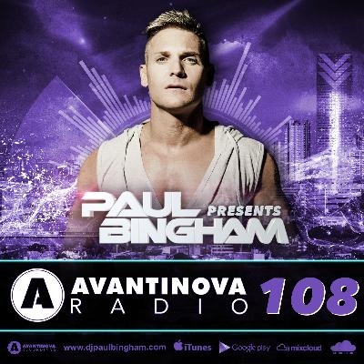 108 - PAUL BINGHAM - AVANTINOVA RADIO