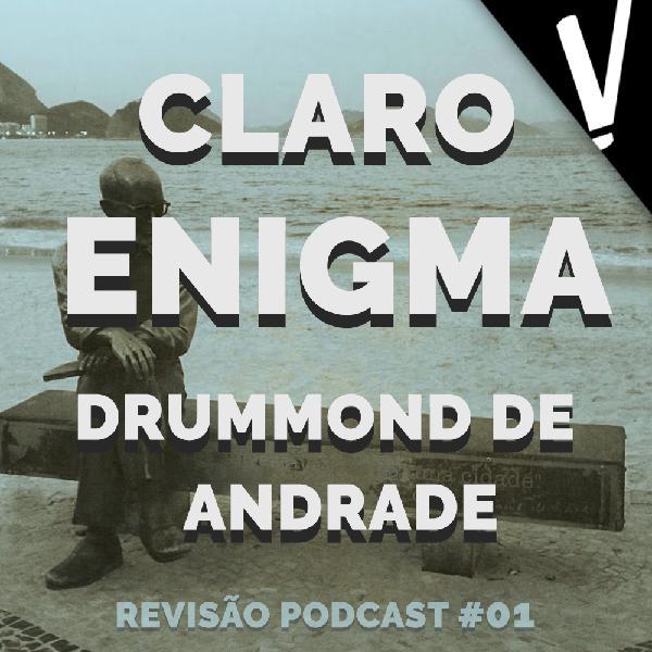 CLARO ENIGMA - EPISÓDIO 01 -  REVISÃO PODCAST