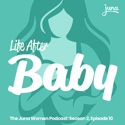 Family Planning 101: Life After Baby