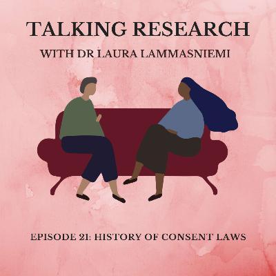 Dr Laura Lammasniemi: History of Consent Laws