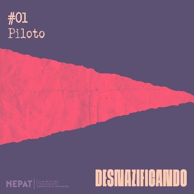 #01 - Piloto