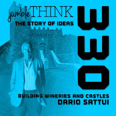 Building Wineries and Castles with Dario Sattui