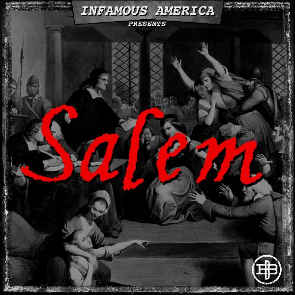 "Introducing INFAMOUS AMERICA | Season One: ""Salem"""
