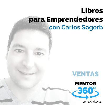 Libros para Emprendedores, con Carlos Sogorb - MENTOR360
