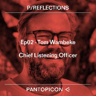 Tom Wambeke - Chief Listening Officer