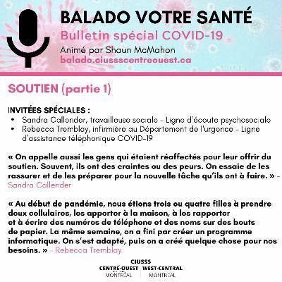COVID - 19 - Soutien - E086 Partie 1 - Balado Votre Santé