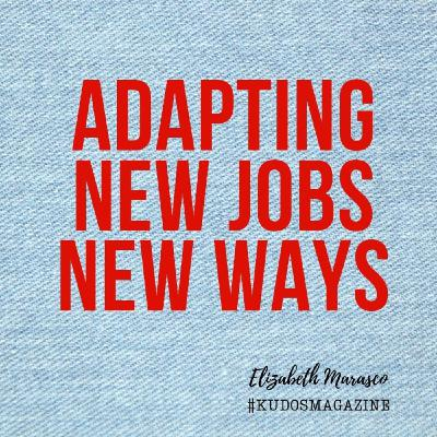 Adapting New Jobs New Ways