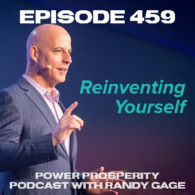 Episode 459: Reinventing Yourself