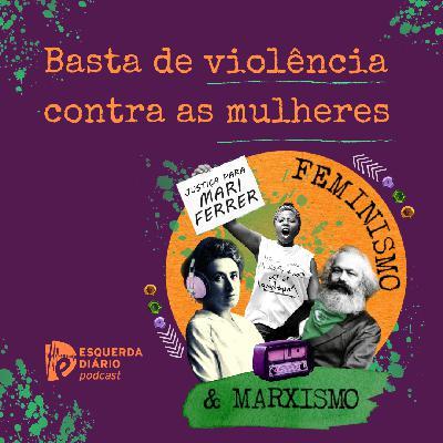 38: Basta de violência contra as mulheres