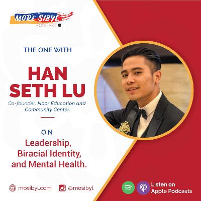 인도계 중국인의  The One with Han Seth Lu – On Leadership, Biracial Identity, and Mental Health: Episode 18 (2020)
