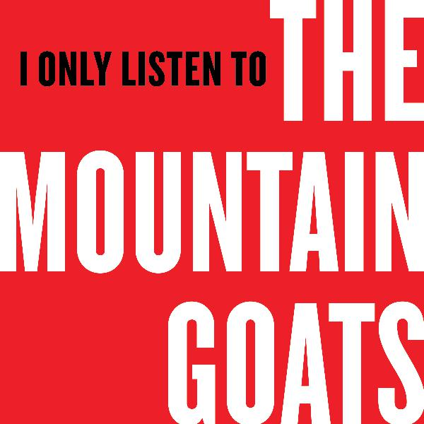 I Only Listen to the Mountain Goats: Episode 10, Jeff Davis County Blues