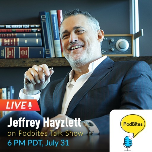 Jeffrey Hayzlett on PodBites #GoLive #Interview