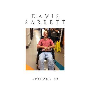 Episode 85 Davis Sarrett