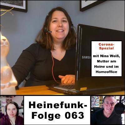 Heinefunk-Folge 063 mit Nina Weiß, Mutter am Heine und im Homeoffice