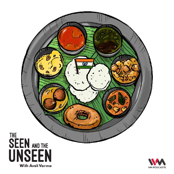 Ep. 95: The Indianness of Indian Food