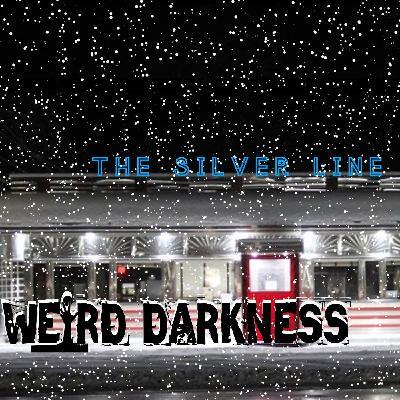 """""""SNOWED IN AT THE SILVER LINE DINER"""" #WeirdDarkness #ThrillerThursday"""