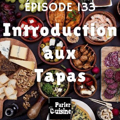 #133 Introduction aux Tapas