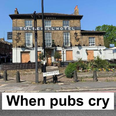 When Pubs Cry: more lockdown shenanigans featuring ancestry, communism, dossers and French letters
