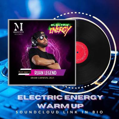 MASCOTS INTERNATIONAL : ElecTric EneRgy Warm Up 2021 #MixTapeMonday Week 129