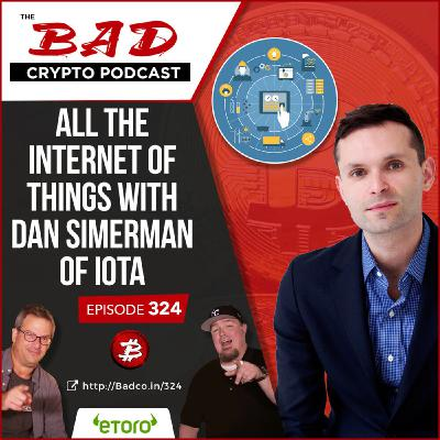 Heartland Newsfeed Podcast Network: The Bad Crypto Podcast (All the Internet of Things with Dan Simerman of IOTA)