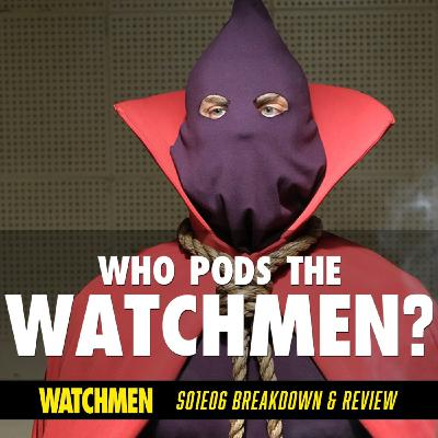 "Watchmen Episode 06 ""This Extraordinary Being"" Breakdown & Review (S01E06)"
