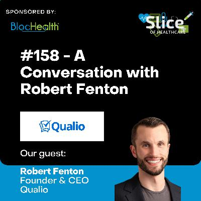 #158 – Robert Fenton, Founder & CEO at Qualio