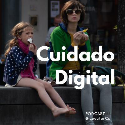 Cuidado Digital: Padres y madres conectados .@cncsocial