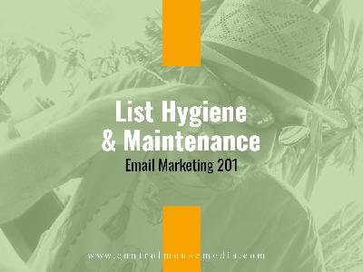 List Hygiene and Maintenance: Email Marketing 201 (Episode 161)