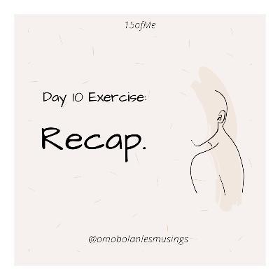 Day 10: Recap!