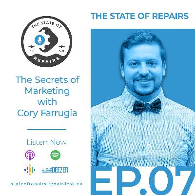 Episode 7 - The Secrets of Marketing with Cory Farrugia