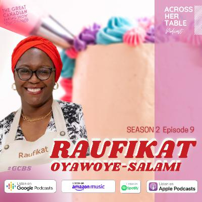 S2 Ep#09: Raufikat Oyawoye-Salami: A techie whips up a sugar storm at the Great Canadian Baking Show (2021)