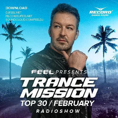 DJ Feel - Trancemission TOP FEB 2021 (08-03-21) #1032